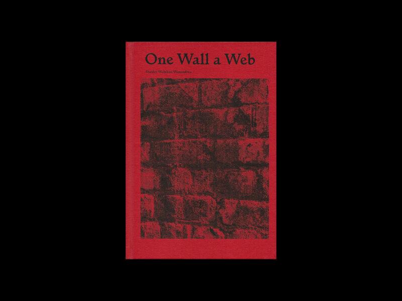 Ahorn Books, We Recommend: Stanley Wolukau-Wanambwa, One Wall a Web